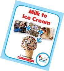 Milk to Ice Cream