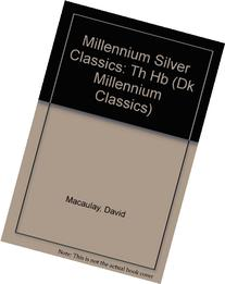 Millennium Silver Classics: the New Way Things Work