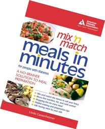 Mix 'n' Match Meals in Minutes for People with Diabetes: A