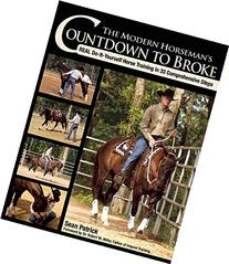 The Modern Horseman's Countdown to Broke: Real Do-It-