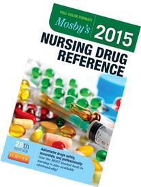 Mosby's 2015 Nursing Drug Reference, 28e