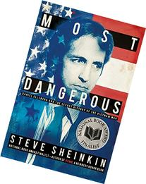 Most Dangerous: Daniel Ellsberg and the Secret History of