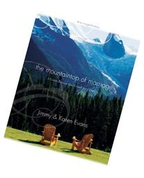 Mountaintop of Marriage: A Vision Retreat Guidebook