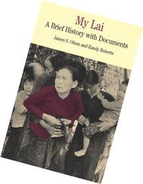 My Lai : A Brief History with Documents