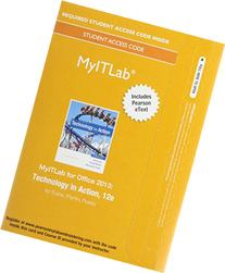 MyITLab with Pearson eText -- Access Card -- for Technology
