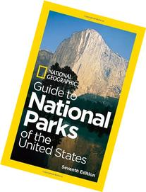 National Geographic Guide to National Parks of the United