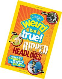 National Geographic Kids Weird but True! Ripped from the
