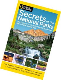 National Geographic Secrets of the National Parks: The
