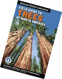 National Wildlife Federation Field Guide to Trees of North