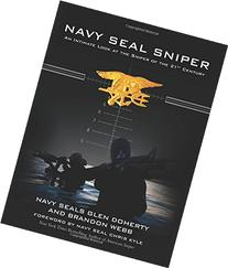 Navy SEAL Sniper: An Intimate Look at the Sniper of the 21st