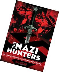 The Nazi Hunters: How a Team of Spies and Survivors Captured