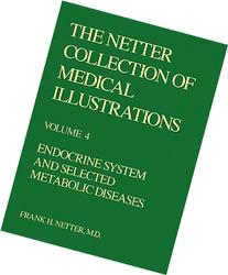 The Netter Collection of Medical Illustrations - Endocrine
