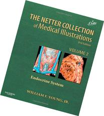 Netter Collection of Medical Illustrations: the Endocrine