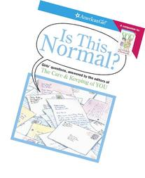 Is This Normal?: Girls Questions, Answered by the Editors of