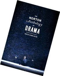 The Norton Anthology of Drama: Shorter Second Edition