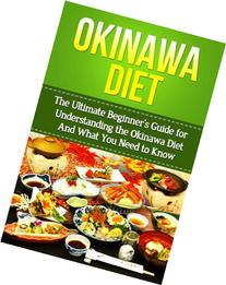 Okinawa Diet: The Ultimate Beginner's Guide for