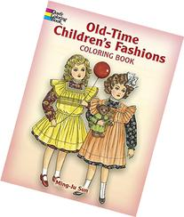 Old Time Childrens Fashions Coloring Book