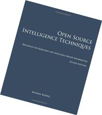 Open Source Intelligence Techniques: Resources for Searching