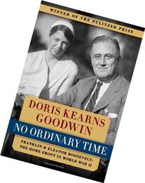 No Ordinary Time: Franklin and Eleanor Roosevelt: The Home