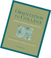 Orientation to College : A Reader