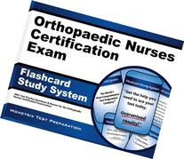 Orthopaedic Nurses Certification Exam Flashcard Study System