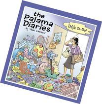 The Pajama Diaries: Deja To-Do
