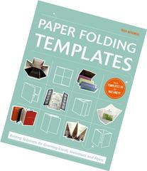 Paper Folding Templates: Folding Solutions for Greeting