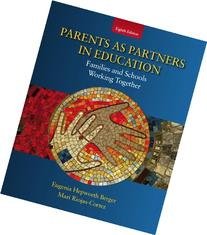 Parents as Partners in Education: Families and Schools