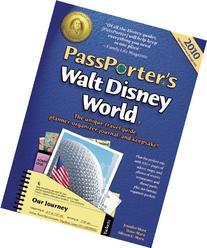 PassPorter's Walt Disney World 2010: The Unique Travel Guide