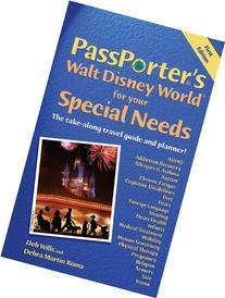 PassPorter's Walt Disney World for Your Special Needs: The