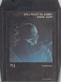 Paul Anka: Times of Your Life - 8 Track Tape