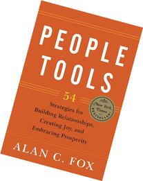 People Tools: 54 Strategies for Building Relationships,