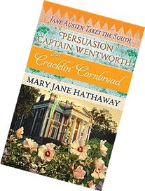 Persuasion, Captain Wentworth and Cracklin.: Jane Austen