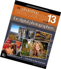 The Photoshop Elements 13 Book for Digital Photographers