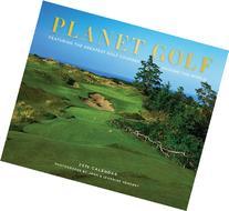 Planet Golf 2015 Wall Calendar: Featuring the Greatest Golf