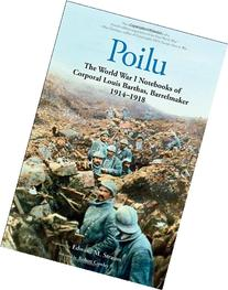Poilu: The World War I Notebooks of Corporal Louis Barthas,