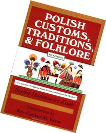 Polish Customs, Traditions, and Folklore