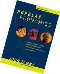 Popular Economics: What LeBron James, the Rolling Stones,