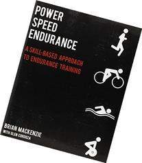 Power, Speed, Endurance : A Skill Based Approach to