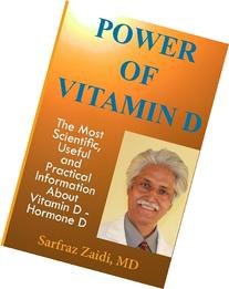 Power of Vitamin D :  A Vitamin D Book That Contains the