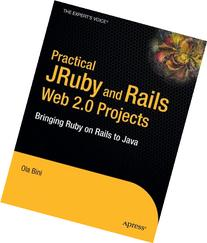 Practical JRuby on Rails Web 2.0 Projects: Bringing Ruby on