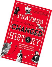 Prayers That Changed History: From Christopher Columbus to