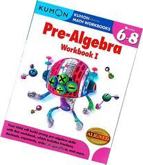 Kumon Pre-Algebra Workbook I