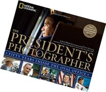 The President's Photographer: Fifty Years Inside the Oval