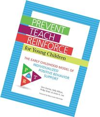 Prevent-Teach-Reinforce for Young Children : The Early