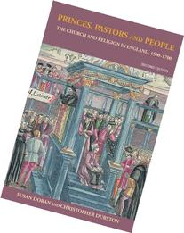 Princes, Pastors and People: The Church and Religion in