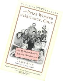 The Prize Winner of Defiance, Ohio: How My Mother Raised 10