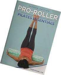 Pro-Roller Pilates Essentials 2nd Edition