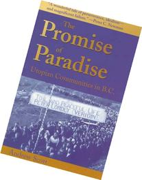 The Promise of Paradise: Utopian Communities in B.C