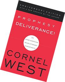 Prophesy Deliverance: An Afro-American Revolutionary